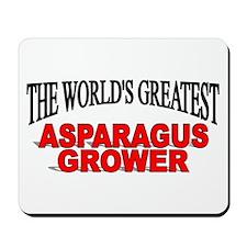 """""""The World's Greatest Asparagus Grower"""" Mousepad"""