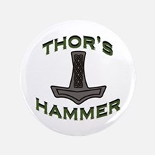 """Thors Hammer 3.5"""" Button"""