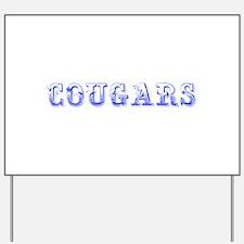 Cougars-Max blue 400 Yard Sign