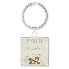 Faith Hope Love Square Keychain