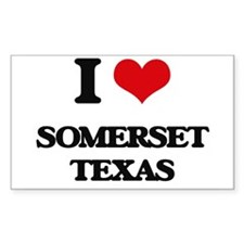 I love Somerset Texas Decal