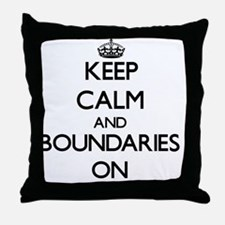 Keep Calm and Boundaries ON Throw Pillow