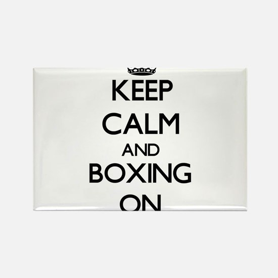 Keep Calm and Boxing ON Magnets