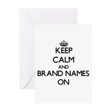 Keep Calm and Brand Names ON Greeting Cards