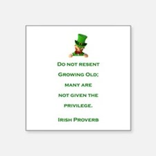 "IRISH PROVERB Square Sticker 3"" x 3"""