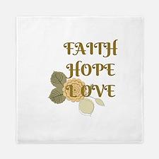 Faith Hope Love Queen Duvet