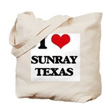 I love Sunray Texas Tote Bag