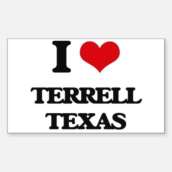 I love Terrell Texas Decal