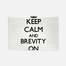 Keep Calm and Brevity ON Magnets