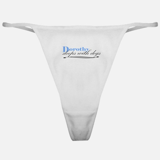 Dorothy Sleeps With Dogs Classic Thong