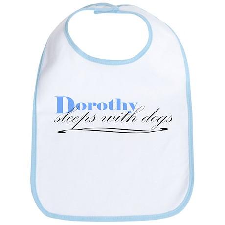 Dorothy Sleeps With Dogs Bib