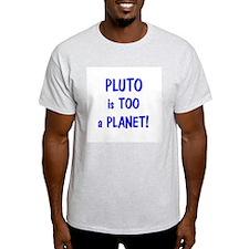 Pluto's a Planet T-Shirt