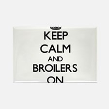 Keep Calm and Broilers ON Magnets