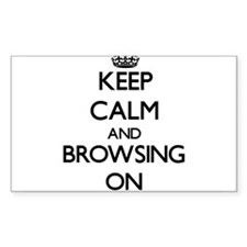 Keep Calm and Browsing ON Decal