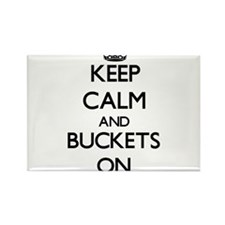 Keep Calm and Buckets ON Magnets