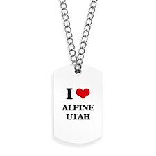 I love Alpine Utah Dog Tags