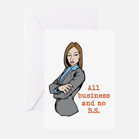 All Business and no B.S. Greeting Cards