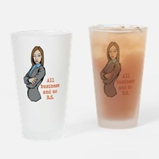 All Business and no B.S. Drinking Glass