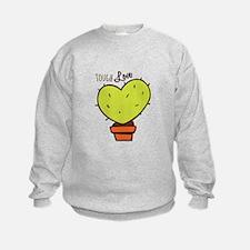 Tough Love Sweatshirt