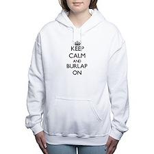 Keep Calm and Burlap ON Women's Hooded Sweatshirt