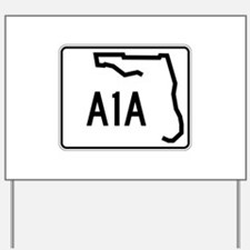 Route A1A, Florida Yard Sign