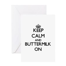 Keep Calm and Buttermilk ON Greeting Cards