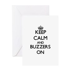 Keep Calm and Buzzers ON Greeting Cards