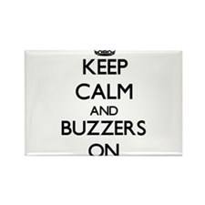 Keep Calm and Buzzers ON Magnets