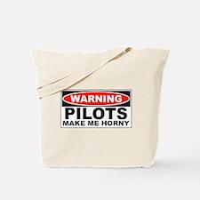 Pilots Make Me Horny Tote Bag