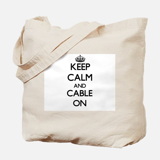 Keep Calm and Cable ON Tote Bag