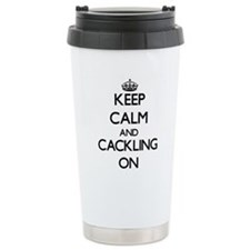 Keep Calm and Cackling Travel Mug