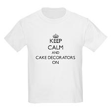 Keep Calm and Cake Decorators ON T-Shirt