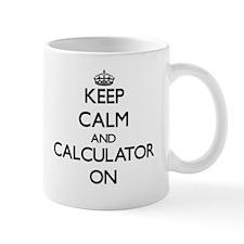 Keep Calm and Calculator ON Mugs