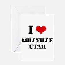 I love Millville Utah Greeting Cards