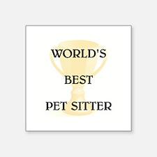 "PET SITTER Square Sticker 3"" x 3"""