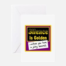 Silence Is Golden Greeting Cards