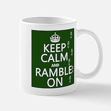 Keep Calm and Ramble On Mugs