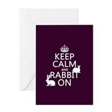 Keep Calm and Rabbit On Greeting Cards