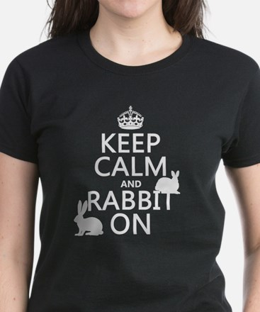 Keep Calm and Rabbit On T-Shirt