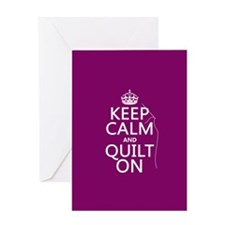 Keep Calm and Quilt On Greeting Cards