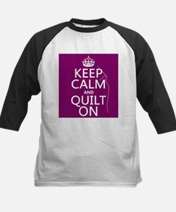 Keep Calm and Quilt On Baseball Jersey