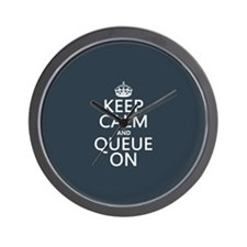 Keep Calm and Queue On Wall Clock