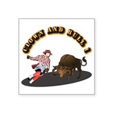 "Clown and Bull 1-With-Text Square Sticker 3"" x 3"""