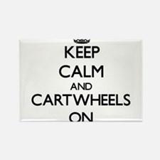 Keep Calm and Cartwheels ON Magnets
