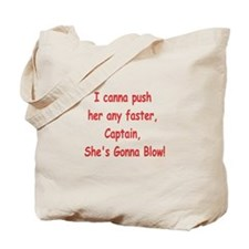 She's gonna blow Tote Bag