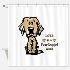 Love is a Four Legged Word Shower Curtain