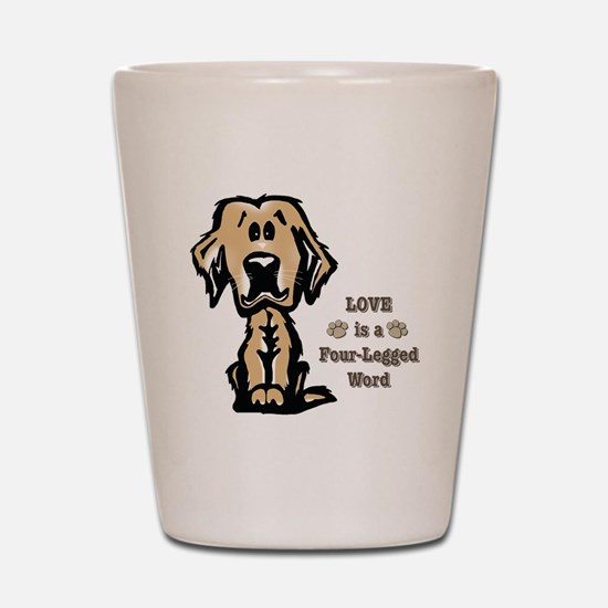Love is a Four Legged Word Shot Glass