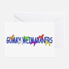 Gummy Weimaraners Greeting Card