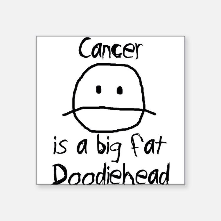 "Cute Funny cancer Square Sticker 3"" x 3"""