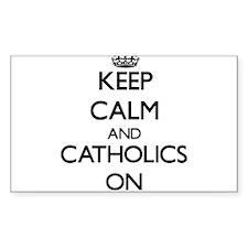 Keep Calm and Catholics ON Decal